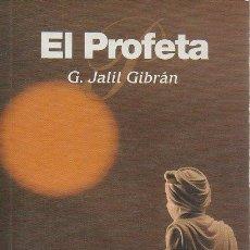 Libros de segunda mano: EL PROFETA. G. JALIL GIBRÁN. ALBA, 1ª EDICIÓN, 3ª REIMPRESIÓN 1998. Lote 48424757