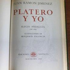 Libros de segunda mano: PLATERO Y YO, JIMENEZ, JUAN RAMON. ED. NAUTA, BARCELONA, 1964. ILUSTRACIONES DE BENJAMIN PALENCIA.. Lote 48461930