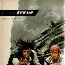 Libros de segunda mano: MATIAS SANDORF. JULIO VERNE, MOLINO, 1ª EDICIÓN, 1962. Lote 48541710