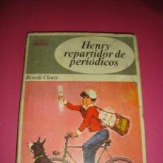 Libros de segunda mano: BEVERLY CLEARY - HENRY REPARTIDOR DE PERIODICOS - EDITORIAL BRUGUERA 1970. Lote 48628432