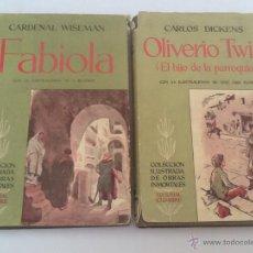 Libros de segunda mano: LIBROS ANTIGUOS FABIOLA Y OLIVERIO TWIST. Lote 48692734