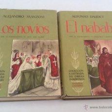 Libros de segunda mano: LIBROS ANTIGUOS EL NABAB Y LOS NOVIOS. Lote 48692779