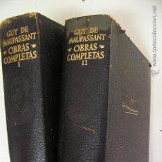 Libros de segunda mano: OBRAS COMPLETAS I Y II, GUY DE MAUPASSANT,1970 ,AGUILAR ED,REF. Lote 198802901