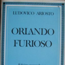 Libros de segunda mano: LUDOVICO ARIOSTO / ORLANDO FURIOSO . Lote 48862107