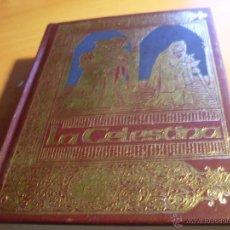Libros de segunda mano: LA CELESTINA (FERNANDO DE ROJAS) TAPA DURA (LB24). Lote 49403473