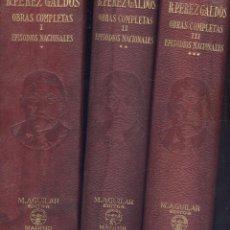 Libros de segunda mano: BENITO PÉREZ GALDÓS. OBRAS COMPLETAS. 3 VOLS. EPISODIOS NACIONALES. MADRID, AGUILAR, 1941.. Lote 49545729