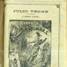 Libros de segunda mano: JULIO VERNE : FAMILIA SIN NOMBRE (JUBERA, C. 1890) CUATRO CUADERNOS. Lote 49840114