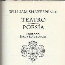 Libros de segunda mano: WILLIAM SHAKESPEARE, TEATRO, POESÍA, CÍRCULO DE LECTORES BARCELONA 1981, LEER. Lote 49919102