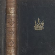 Libros de segunda mano: JACINTO VERDAGUER. OBRES COMPLETES. BARCELONA, BIBLIOTECA SELECTA, 1943.. Lote 49949515