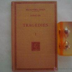Libros de segunda mano: SOFOCLES. TRAGÈDIES I. FUNDACIÓ BERNAT METGE 1951. ESCRIPTORS GRECS. Lote 49957986