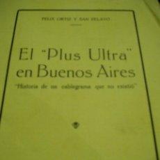 Libros de segunda mano: EL PLUS ULTRA EN BUENOS AIRES 1926. Lote 49976534