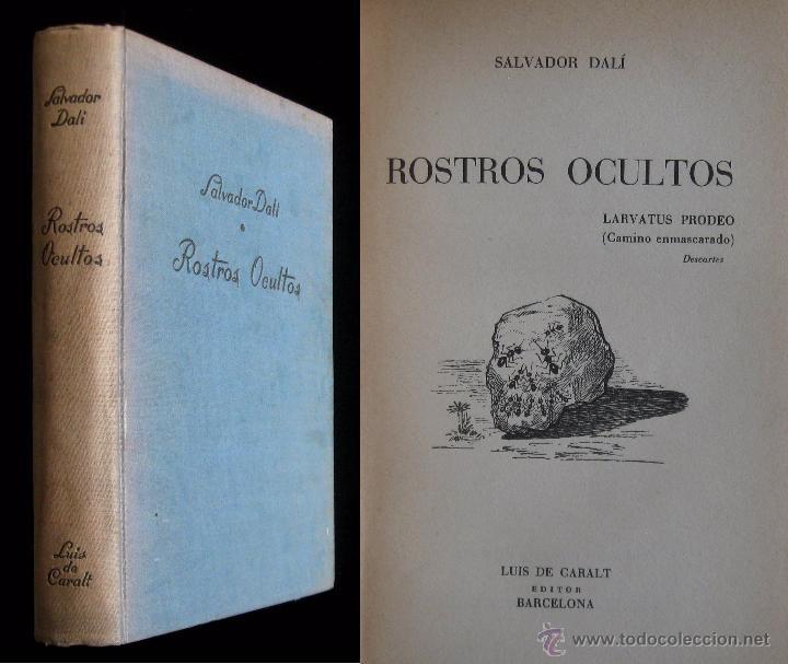 1952 - 1ª ED. - SALVADOR DALI - ROSTROS OCULTOS - PRIMERA EDICION - SURREALISMO (Libros de Segunda Mano (posteriores a 1936) - Literatura - Narrativa - Clásicos)