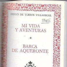 Libros de segunda mano: SU VIDA BARCA DE AQUERONTE. TORRES VILLARROEL . CLASICOS ESP. CIRCULO DE AMIGOS DE LA HISTORIA.1974. Lote 50349562