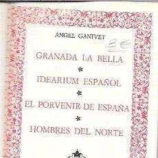 Libros de segunda mano: GRANADA. LA BELLA. IDEARIUM. ANGEL GANIVET. ESP. CIRCULO DE AMIGOS DE LA HISTORIA.1974.. Lote 50349719