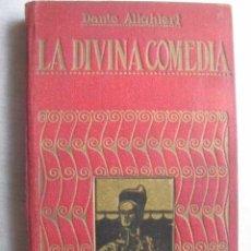 Libros de segunda mano: LA DIVINA COMEDIA. DANTE ALIGHIERI. . Lote 50392883