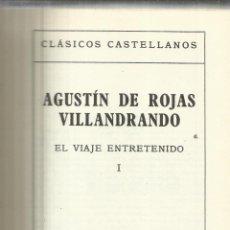Libros de segunda mano: EL VIAJE ENTRETENIDO. AGUSTÍN DE ROJAS VILLANDRADO. ESPASA-CALPE. MADRID. 1977. Lote 241391200