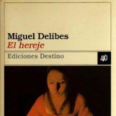 Libros de segunda mano: EL HEREJE -MIGUEL DELIBES-1998. Lote 50563527
