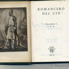 Libros de segunda mano: AGUILAR CRISOL Nº 41 - ROMANCERO DEL CID (1944) 1ª EDICIÓN. Lote 50609192