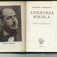 Libros de segunda mano: AGUILAR CRISOL Nº 31 - MARQUINA : ANTOLOGÍA POÉTICA (1944) 1ª EDICIÓN. Lote 50609244