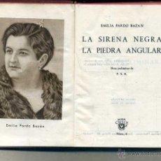 Libros de segunda mano: AGUILAR CRISOL Nº 6 - EMILIA PARDO BAZÁN : LA SIRENA NEGRA (1945) 1ª EDICIÓN. Lote 50618133