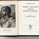 Libros de segunda mano: AGUILAR CRISOL Nº 219 - DAUDET . PUERTO TARASCON / CARTAS DESDE MI MOLINO (1947) 1ª EDIC. Lote 50620736