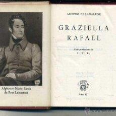 Libros de segunda mano: AGUILAR CRISOL Nº 60 - LAMARTINE . GRAZIELLA / RAFAEL (1944) 1ª EDIC. Lote 50620830