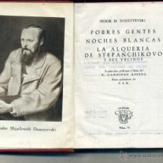 Libros de segunda mano: AGUILAR CRISOL Nº 95 - DOSTOYEVSKI . POBRES GENTES Y OTROS RELATOS (1945) 1ª EDICIÓN. Lote 50620886