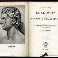 Libros de segunda mano: AGUILAR CRISOL Nº 110 - JENOFONTE : LA CIROPEDIA (1945) 1ª EDICIÓN. Lote 50623855