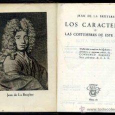 Libros de segunda mano: AGUILAR CRISOL Nº 56 - LA BRUYERE : LOS CARACTERES (1944) 1ª EDICIÓN. Lote 50624175