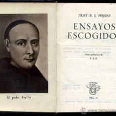 Libros de segunda mano: AGUILAR CRISOL Nº 66 - FEIJOO : ENSAYOS ESCOGIDOS (1944) 1ª EDICIÓN. Lote 50624924