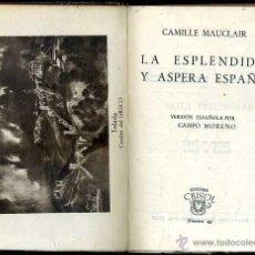 Libros de segunda mano: AGUILAR CRISOL Nº 49 - MAUCLAIR : LA ESPLÉNDIDA Y ÁSPERA ESPAÑA (1944) 1ª EDICIÓN. Lote 50624964