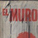 Libros de segunda mano: JEAN PAUL SARTRE. EL MURO. 9ª ED. MÉXICO, DIANA, 1979. Lote 50641766