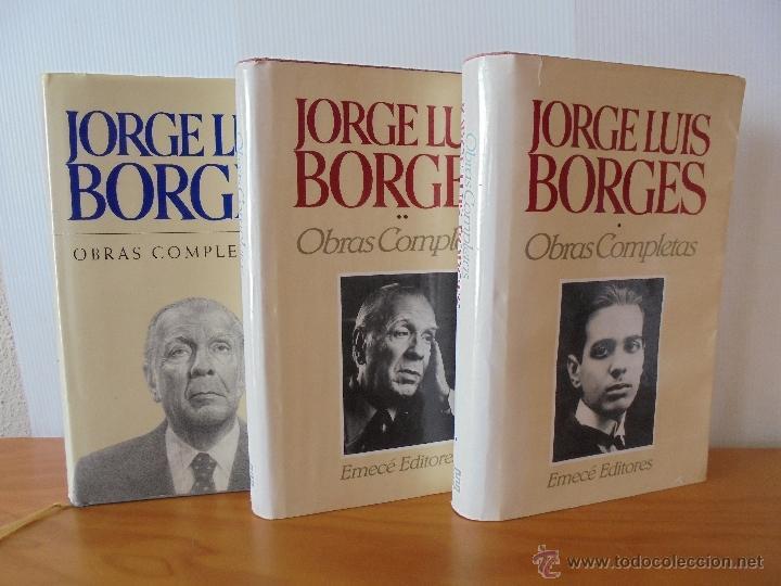 JORGE LUIS BORGES. OBRAS COMPLETAS. TOMOS I, II Y IV. ED. EMECE. VER FOTOGRAFÍAS. (Libros de Segunda Mano (posteriores a 1936) - Literatura - Narrativa - Clásicos)