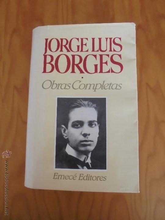 Libros de segunda mano: JORGE LUIS BORGES. OBRAS COMPLETAS. TOMOS I, II Y IV. ED. EMECE. VER FOTOGRAFÍAS. - Foto 4 - 57317467
