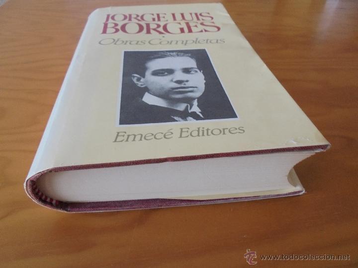 Libros de segunda mano: JORGE LUIS BORGES. OBRAS COMPLETAS. TOMOS I, II Y IV. ED. EMECE. VER FOTOGRAFÍAS. - Foto 7 - 57317467