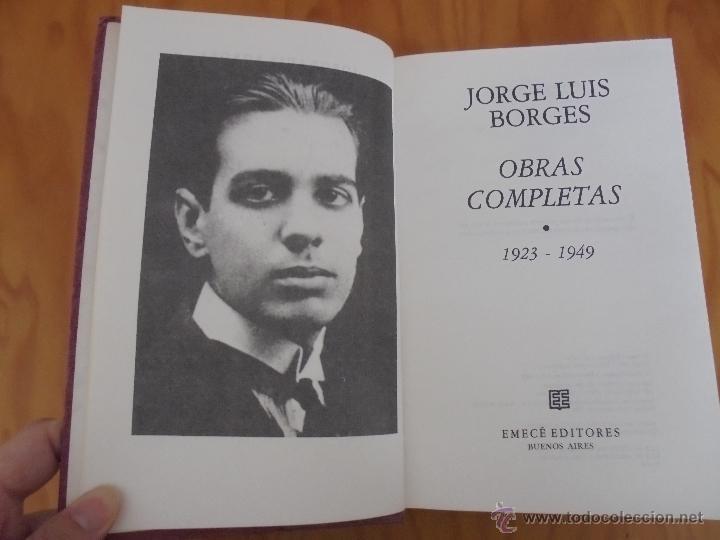 Libros de segunda mano: JORGE LUIS BORGES. OBRAS COMPLETAS. TOMOS I, II Y IV. ED. EMECE. VER FOTOGRAFÍAS. - Foto 21 - 57317467