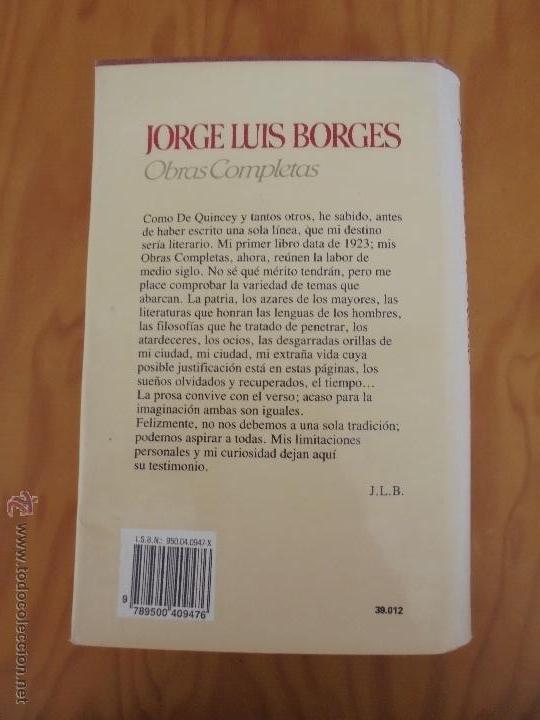 Libros de segunda mano: JORGE LUIS BORGES. OBRAS COMPLETAS. TOMOS I, II Y IV. ED. EMECE. VER FOTOGRAFÍAS. - Foto 40 - 57317467