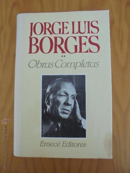 Libros de segunda mano: JORGE LUIS BORGES. OBRAS COMPLETAS. TOMOS I, II Y IV. ED. EMECE. VER FOTOGRAFÍAS. - Foto 41 - 57317467