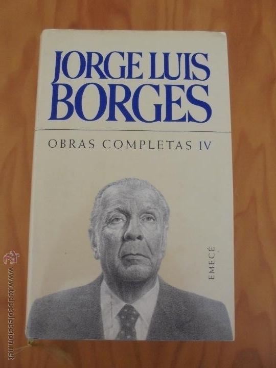 Libros de segunda mano: JORGE LUIS BORGES. OBRAS COMPLETAS. TOMOS I, II Y IV. ED. EMECE. VER FOTOGRAFÍAS. - Foto 72 - 57317467