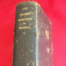 Libros de segunda mano: LOS PREMIOS CONCOURT DE NOVELA VOLUMEN I . Lote 50711884