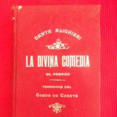 Libros de segunda mano: LA DIVINA COMEDIA - DANTE ALIGHIERI - TOMO III EL PARAISO. Lote 50737173