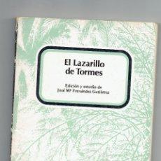 Libros de segunda mano: EL LAZARILLO DE TORMES. EDICIÓN JOSÉ Mª FERNANDEZ GUTIERREZ. EDICIONES TARRACO TARRAGONA.. Lote 50794393