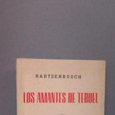 Libros de segunda mano: LOS AMANTES DE TERUEL. HARTZENBUSCH. Lote 50916323