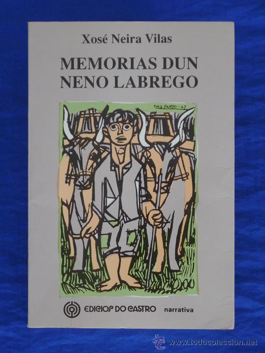 Memorias Dun Neno Labrego Xosé Neira Vilas Il Vendido En Venta Directa 51138048