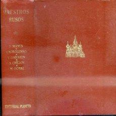 Libros de segunda mano: MAESTROS RUSOS III (PLANETA 1973) TETERNIKOV CHIRIKOV KURPIN BUNIN ANDREIEV. Lote 51143722