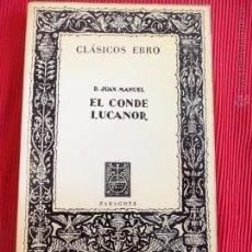 Libros de segunda mano: EL CONDE LUCANOR - D. JUAN MANUEL - 1974. Lote 51175760
