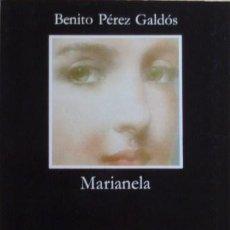 Libros de segunda mano: MARIANELA/BENITO PÉREZ GALDÓS - EDICIÓN DE JOAQUÍN CASALDUERO - CÁTEDRA. Lote 51330802