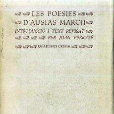 Libros de segunda mano: LES POESIES D'AUSIÀS MARCH (QUADERNS CREMA, 1979) EN CATALÁN. Lote 51368058