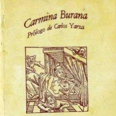 Libros de segunda mano: CARMINA BURANA (SEIX BARRAL, 1978) BILIGÜE LATIN CASTELLANO. Lote 51422657