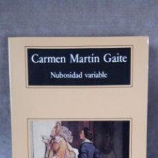 Libros de segunda mano - CARMEN MARTÍN GAITE - NUBOSIDAD VARIABLE - ANAGRAMA, 1992 - 51505766
